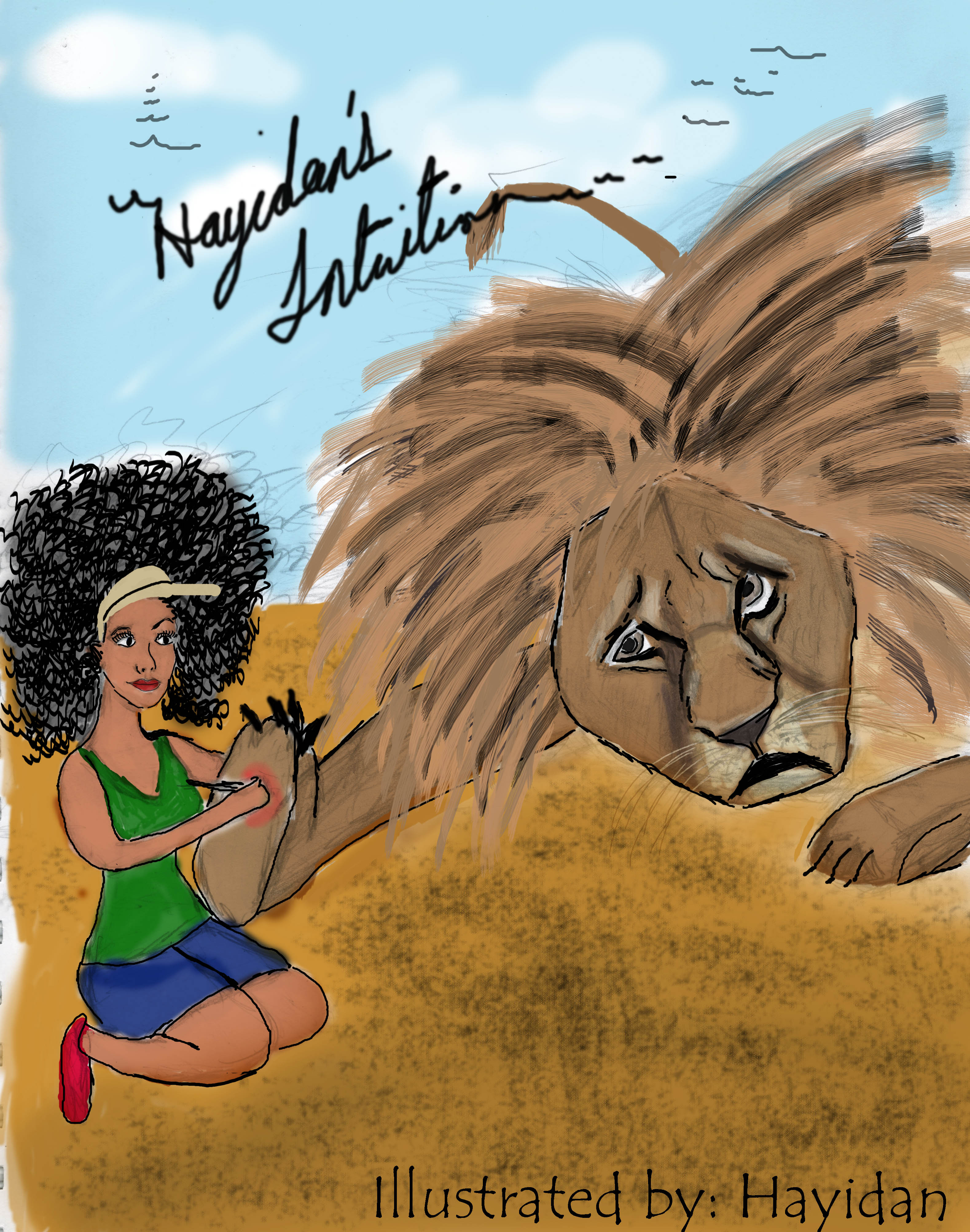 The Lion in Your Life | Hayidan's Intuition